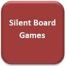 Silent Board Games
